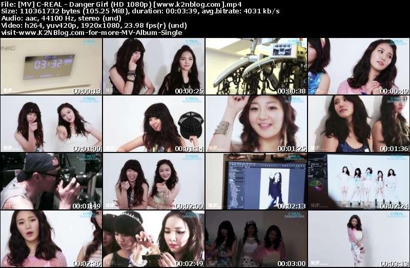 [MV] C-REAL - Danger Girl (HD 1080p Youtube)
